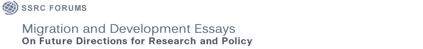 Migration and Development Essays on Future Directions for Research and Policy